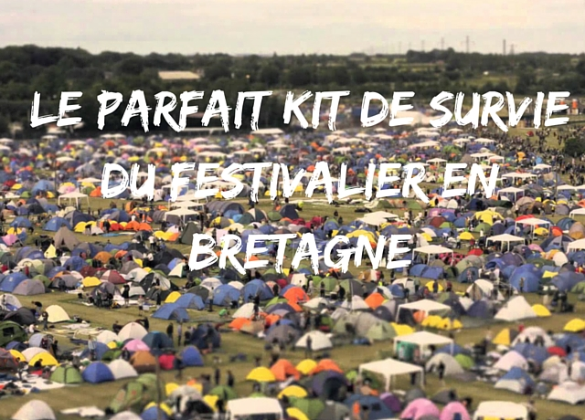 kit-de-survie-du-festivalier-en-bretagne